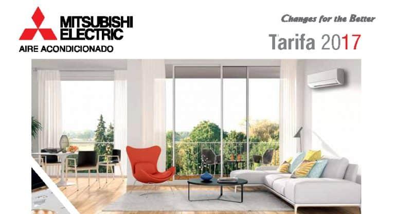 Tarifa catálogo 2017 · Aires Acondicionados Mitsubishi Electric