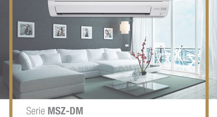 Serie MSZ-DM de Mitsubishi Electric - Aires Acondicionados