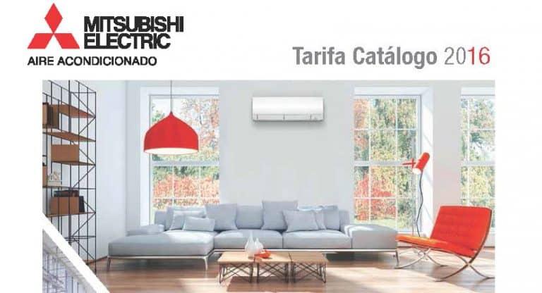 Tarifa catálogo 2016 · Aires Acondicionados Mitsubishi Electric