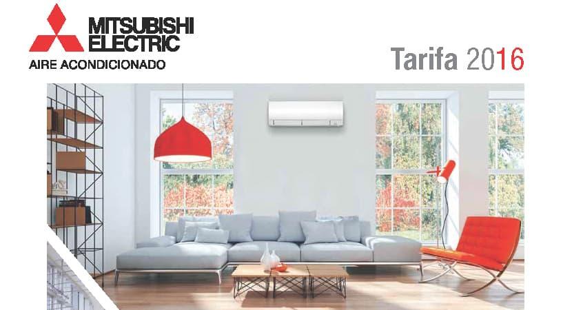 Mitsubishi Electric: Tarifa 2016 Aires Acondicionados